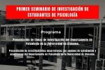 PRIMER SEMINARIO DE INVESTIGACIÓN DE ESTUDIANTES DE PSICOLOGÍA